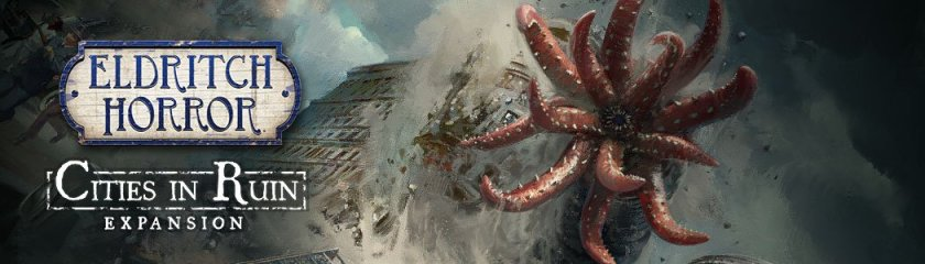 Eldritch Horror Cities in Ruin