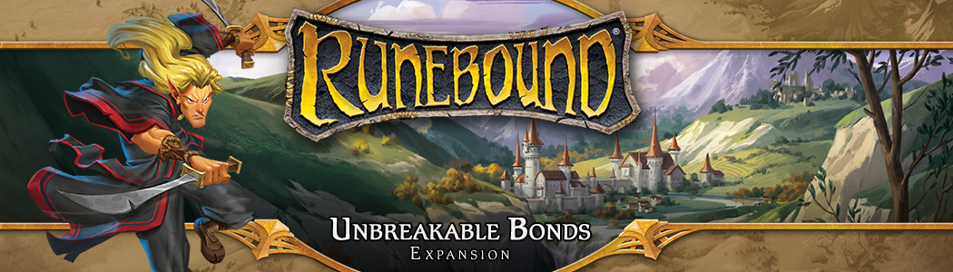 Runebound Unbreakable Bonds