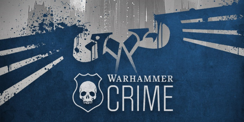 Warhammer Crime